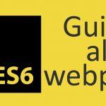 Il WebPack in ES6: guida al suo utilizzo -#3